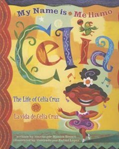 My Name is Celia bilingual book